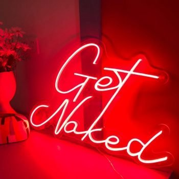 Get Naked Neon Sign
